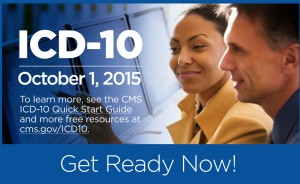 ICD-10 Get Ready Now before Oct. 1.